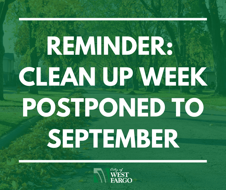 REMINDER_ CLEAN UP WEEK POSTPONED TO SEPTEMBER