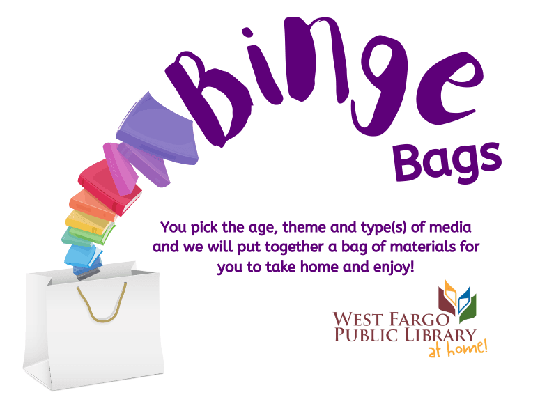 Binge Bags at West Fargo Public Library
